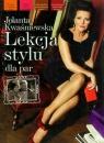 Lekcja stylu dla par Kwaśniewska Jolanta