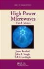 High Power Microwaves Edl Schamiloglu, John Swegle, James Benford