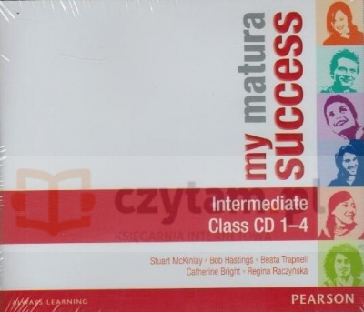 My Matura Success Intermediate Class CDs (4) Stuart McKinlay, Bob Hastings, Beata Trapnell, Tomasz Siuta, Catherine Bright