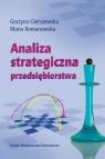 Analiza strategiczna przedsiębiorstwa Gierszewska Grażyna, Romanowska Maria
