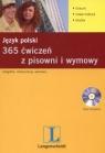 Język polski 365 ćwiczeń z pisowni i wymowy