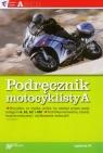 Podręcznik motocyklisty A Próchniewicz Henryk