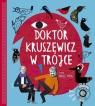 Doktor Kruszewicz w Trójce Rozmawia Dariusz Pieróg + CD Kruszewicz Andrzej G., Pieróg Dariusz