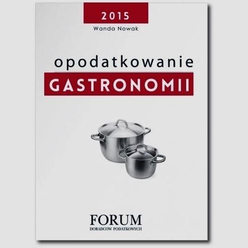 Opodatkowanie gastronomii Nowak Wanda, Berkowicz Przemysław