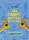 Jak camel spotkał wielbłąda