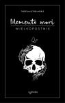 Memento mori Wielkopostnik Memento mori Dziennik Noble Theresa Aletheia