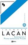 Seminarium I Pisma techniczne Freuda Lacan Jacques