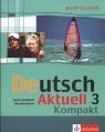 Deutsch Aktuell 3 Kompakt Podręcznik Język niemiecki dla gimnazjum Kraft Wolfgang, Rybarczyk Renata, Schmidt Monika