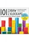101 zabaw z klockami Nauka matematyki poprzez zabawę Podręcznik dla rodziców Skura Małgorzata, Lisicki Michał