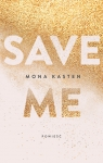 Save me Kasten Mona