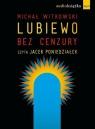 Lubiewo bez cenzury  (Audiobook)