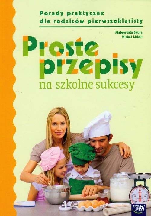 Szkoła na miarę Proste przepisy na szkolne sukcesy Skura Małgorzata, Lisicki Michał