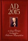 Kalendarz AD 2015 ze sługą Bożym kardynałem Stefanem Wyszyńskim