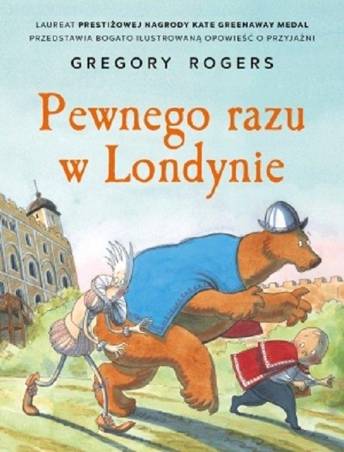 Pewnego razu w Londynie (Uszkodzona okładka) Rogers Gregory
