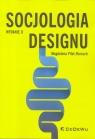 Socjologia designu wyd.2 Magdalena Piłat - Borcuch