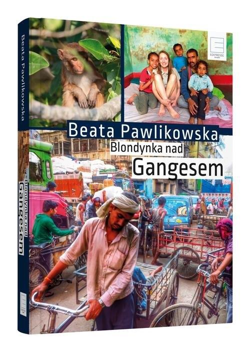 Blondynka nad Gangesem Pawlikowska Beata