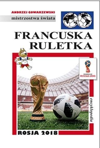 Mistrzostwa Świata. Francuska ruletka praca zbiorowa