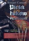 Pieśń Łuków Azincourt  (Audiobook)
