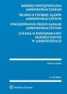 Kodeks postępowania administracyjnego Prawo o ustroju sądów