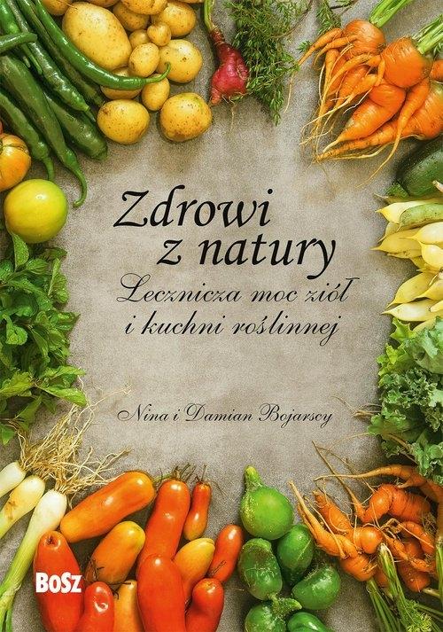 Zdrowi z natury. Bojarska Nina, Bojarski Damian