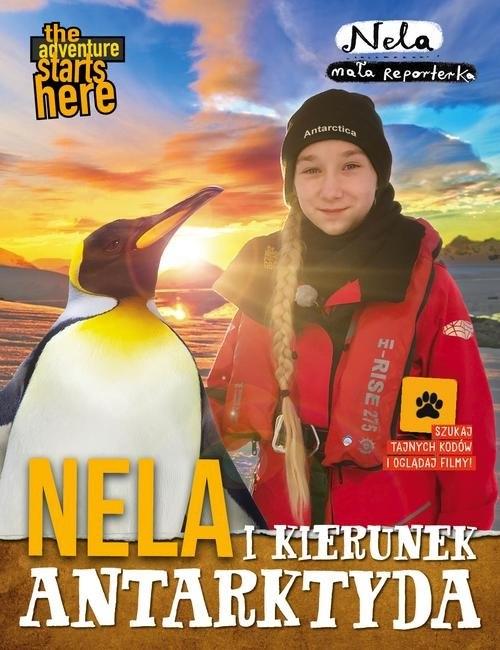 Nela i kierunek Antarktyda Mała Reporterka Nela