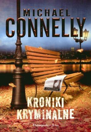 Kroniki kryminalne Connelly Michael
