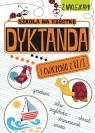Szkoła na szóstkę Dyktanda na rz/ż
