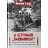 W szponach Barbarossy Działania wojenne w 1941 na terenie 8. Przemyskiego Rejonu Umocnionego
