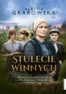 Stulecie Winnych. Bestsellerowa trylogia Ałbena Grabowska