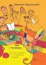 Piosenki na chór dziecięcy (1 i 2 głosowy) i fortepian Sławomir Kaczorowski