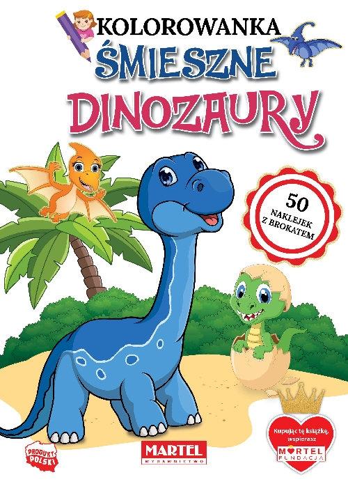 Śmieszne dinozaury z naklejkami z brokatem Ratajszczak Katarzyna, Gdula Adam, Włodarczyk Hubert