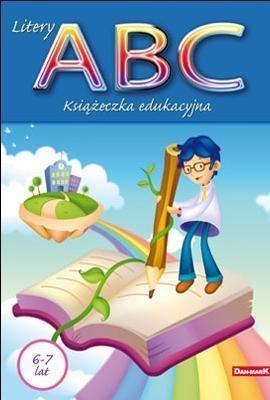 Książeczka edukacyjna. Litery ABC praca zbiorowa