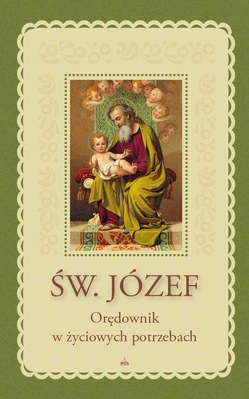 Św. Józef Orędownik w życiowych potrzebach