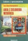 Ania z Zielonego Wzgórza Lektura z opracowaniem Montgomery Lucy Maud
