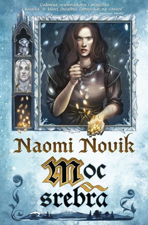 Moc srebra Novik Naomi