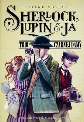 Sherlock, Lupin i ja Adler Irene