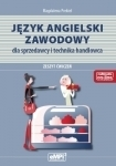 Język angielski zawodowy dla sprzedawcy i technika handlowca – zeszyt ćwiczeń Magdalena Prekiel