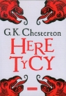 Heretycy Chesterton Gilbert K.