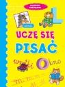 Uczę się pisać. Książeczka sześciolatka Anna Wiśniewska