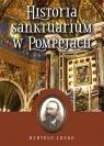 Historia Sanktuarium w Pompejach oprawa miękka