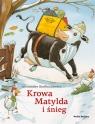 Krowa Matylda i śnieg Steffensmeier Alexander