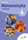 Matematyka z plusem 4 Podręcznik Małgorzata Dobrowolska, Marta Jucewicz, Marcin Ka