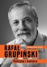 Polityka i kultura Grupiński Rafał, Perzyna Łukasz