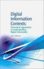 Digital Information Contexts Luke Tredinnick,  Tredinnick