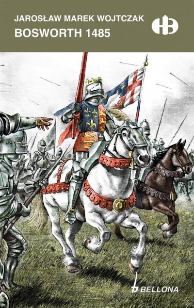 Bosworth 1485 Wojtczak Jarosław