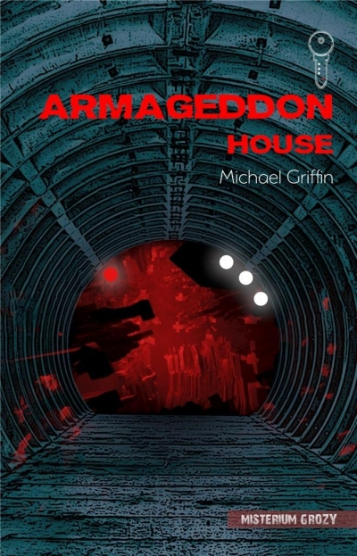 Armageddon House Michael Griffin