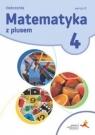 Matematyka z plusem 4. Ćwiczenia. Wersja C. Nowa wersja na rok szkolny 2020/2021