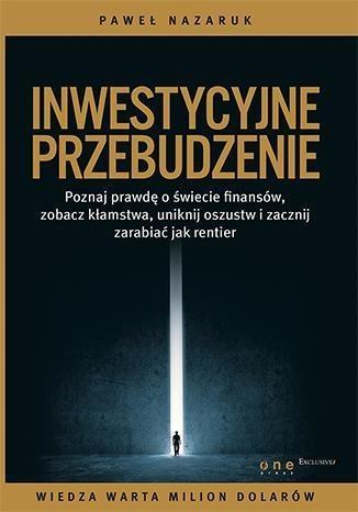 Inwestycyjne przebudzenie Nazaruk Paweł