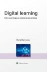 Digital learning Od e-learningu do dzielenia się wiedzą Machalska Marta
