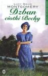 Dzban ciotki Becky. Kolekcja z Zielonego Wzgórza. Tom 20